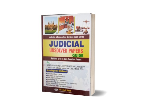 Judicial Unsolved Paper Guide For CSS.PCS-PMS By Muhammad Sohail Bhatti
