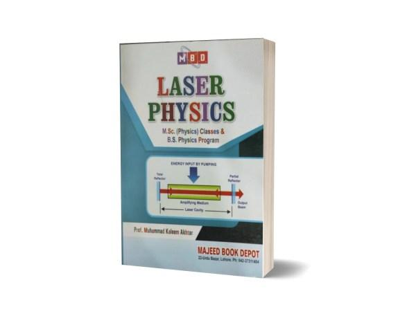 Laser Physics M.Sc (Physics) Classes & B.S Physics Program By Prof.M. Kaleem Akhtar