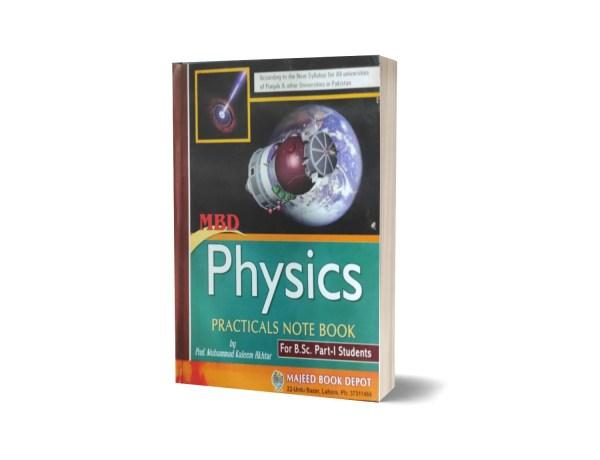 MBD Physics Practicals Note Book By Prof. Muhammad Kaleem Akhtar