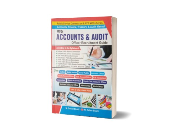 MCQs Accounts & Audit Officer Recuitment Guide By Muhammad Sohail Bhatti
