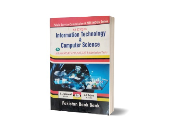 MCQs Information Technology & Computer Science For Lecturership, NTS By Muhammad Sohail Bhatti