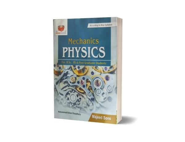 Mechanics Physics For B.Sc & Post Graduate Students By Muhammad Aslam Ch