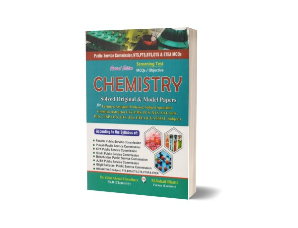 Screening Test MCQs Objective Chemistry Solved Original Modal Paper For Lecturership NTS,NAT,CSS,PMS By Muhammad Sohail Bhatti