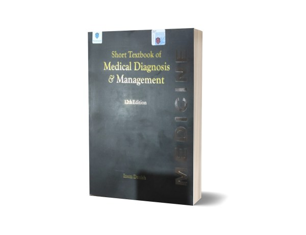 Short Textbook Of Medical Diagnosis & Managemant By Inam Danish