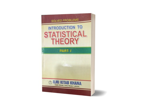 Solved Problems Introduction To Statistical Theory Part I