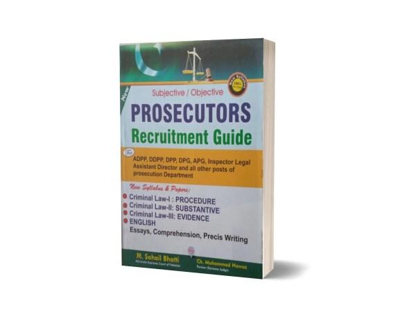 Subjective Objective Prosecutors Recruitment Guide By Muhammad Sohail Bhatti