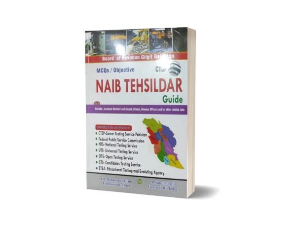 Naib Tehsildar Guide Gilgit Baltistan By M. Sohail Bhatti