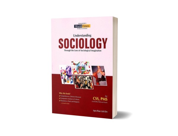 Understanding Sociology For CSS PMS By Iqra Riaz Ud Din – JWT