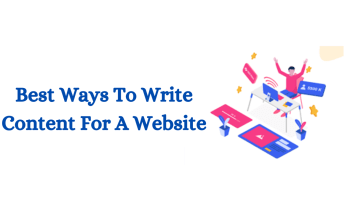 Best Way To Write Content For A Website