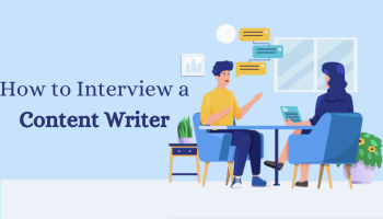 How to Interview a Content Writer