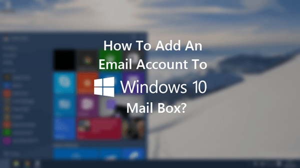 How To Manage And Delete Email Accounts On Windows 10