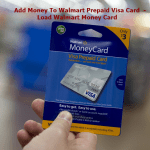 Add Money To Walmart Prepaid Visa Card  – Load Walmart Money Card
