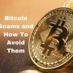 How To Avoid Bitcoin Fraud Schemes – Bitcoin Scams