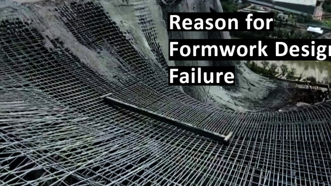 Reason for Formwork Design Failure