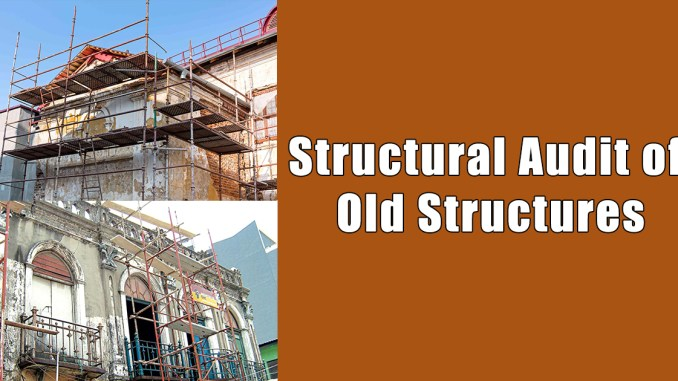 Structural Audit of Old Structures