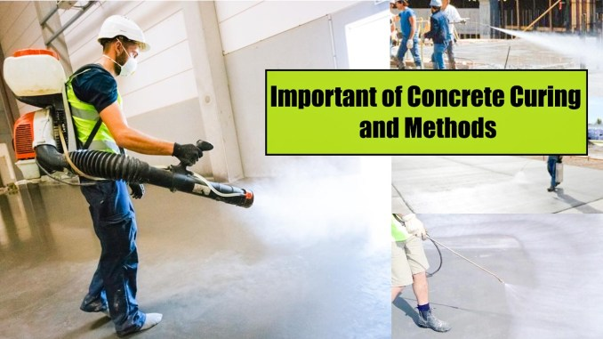 Important of Concrete Curing and Methods