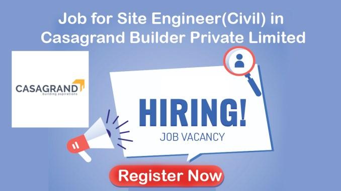 Job for Site Engineer(Civil) in Casagrand
