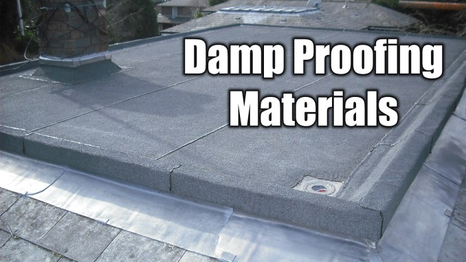 Damp Proofing Materials