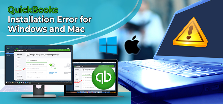 QuickBooks-Installation-Error-for-Windows-and-Mac