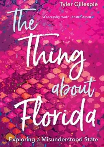 The Thing about Florida: Exploring a Misunderstood State