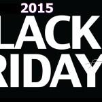Black Friday 2015 is on Friday, November 27, 2015