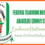 How to Apply Federal Teaching Hospital Abakaliki Job