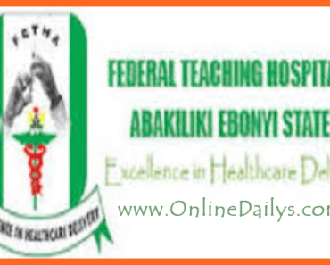Federal Teaching Hospital Abakaliki (FETHA) Job Vacancy