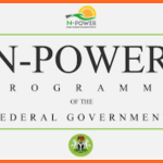www.Npower.gov.ng/recruitment form | N-Power Portal Now Open – Job Requirement