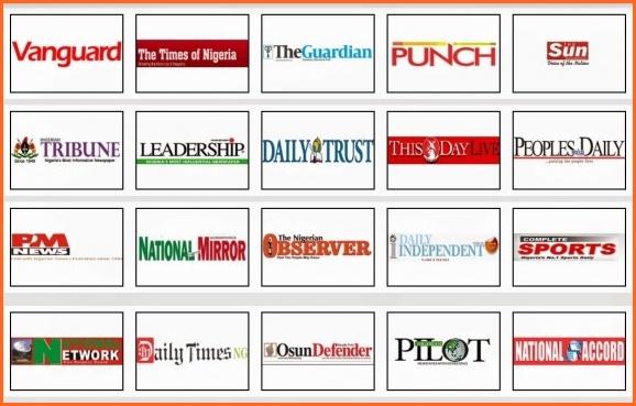 Top Nigeria Newspaper Headlines Today From Vanguard, Punch, Nation 2016