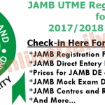 JAMB UTME Registration Form for 2017/2018 Admission – See Released Date & Closing Date