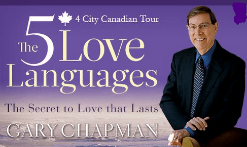 The 5 Love Languages: The Secret To Love That Lasts By Dr. Gary Chapman