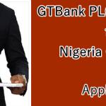 Apply for GTBank Job Vacancy for Graduates in Nigeria