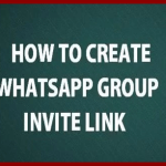 3-Ways on How to Create A WhatsApp Group Link