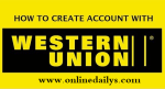 How To Create A Western Union Account In Few Seconds