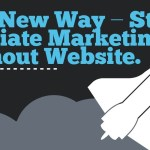How To Start Affiliate Marketing Program Without A Website Or Blog