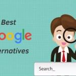 Goodbye Google! Top Best Google Search Engine Alternatives