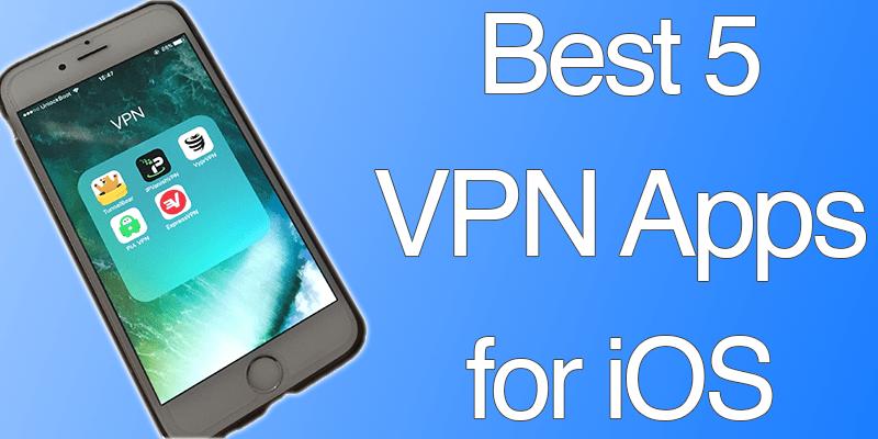 5 Best VPNs For iPhones