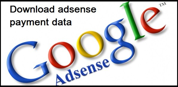 download your old google adsense payments data