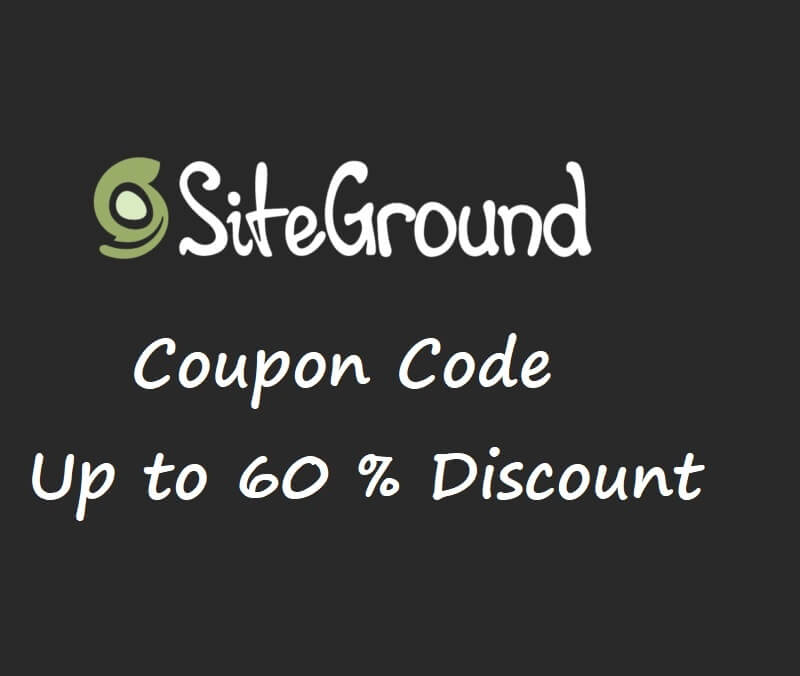 SiteGround Coupon Code {60%  OFF + Free Domain – March 2020}