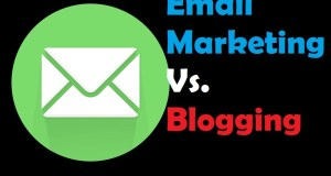 Email Marketing Vs Blogging – Everything That You Need To Know 2
