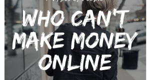 7 Types Of People Who Can't Make Money Online