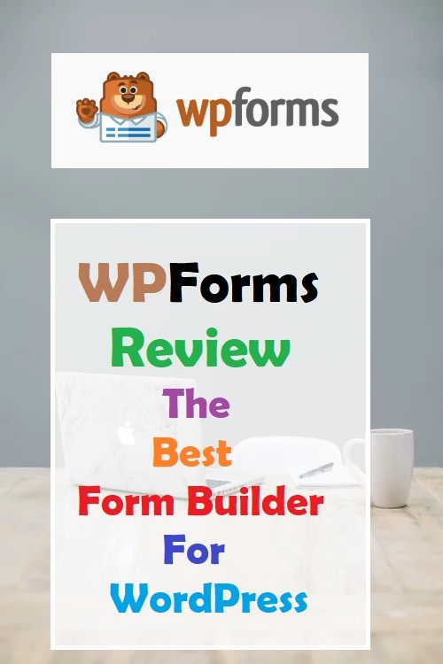 WPForms Review 2020 – Is It The Best Form Builder For WordPress?