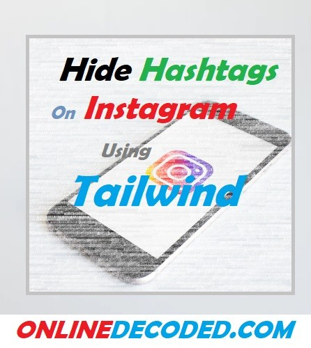 How To Hide Hashtags on Instagram Easily