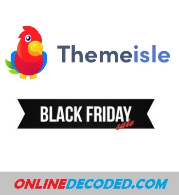 ThemeIsle Black Friday Discount 2021 – Get 30% OFF🔥