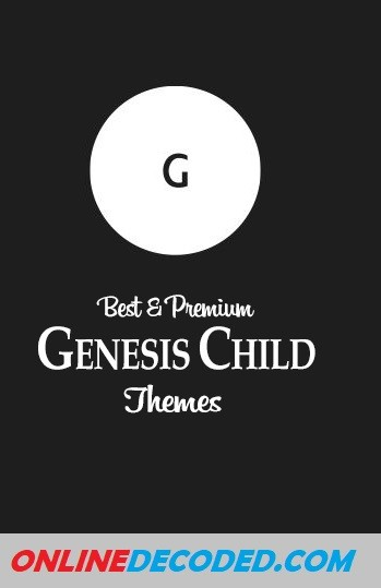 10 Best Genesis Child Themes For WordPress In 2020