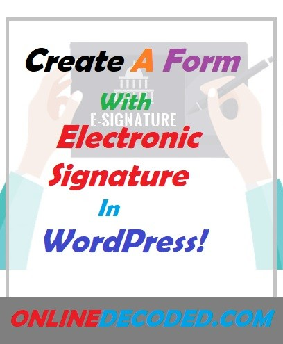 How To Create A Signature Form In WordPress Easily in 2021