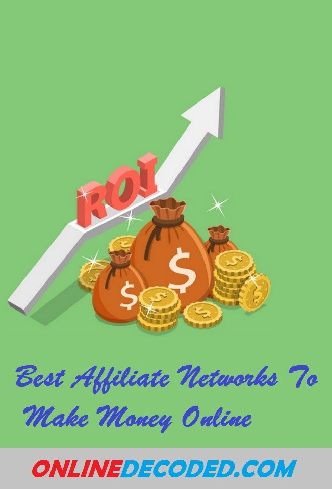 7 Best Affiliate Networks Of 2020 To Make Money Online