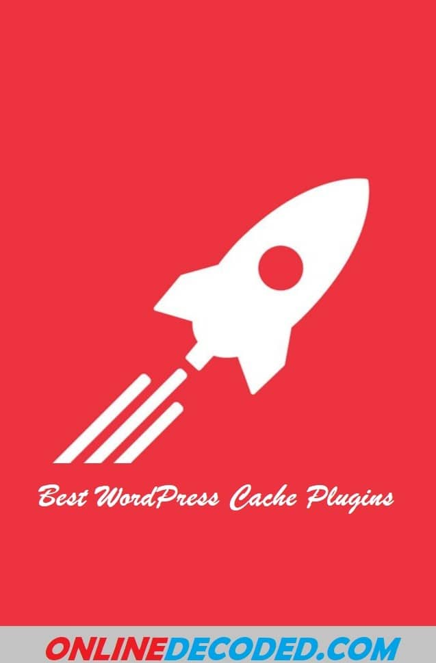 5 Best WordPress Caching Plugins To Speed Up Your Website In 2020