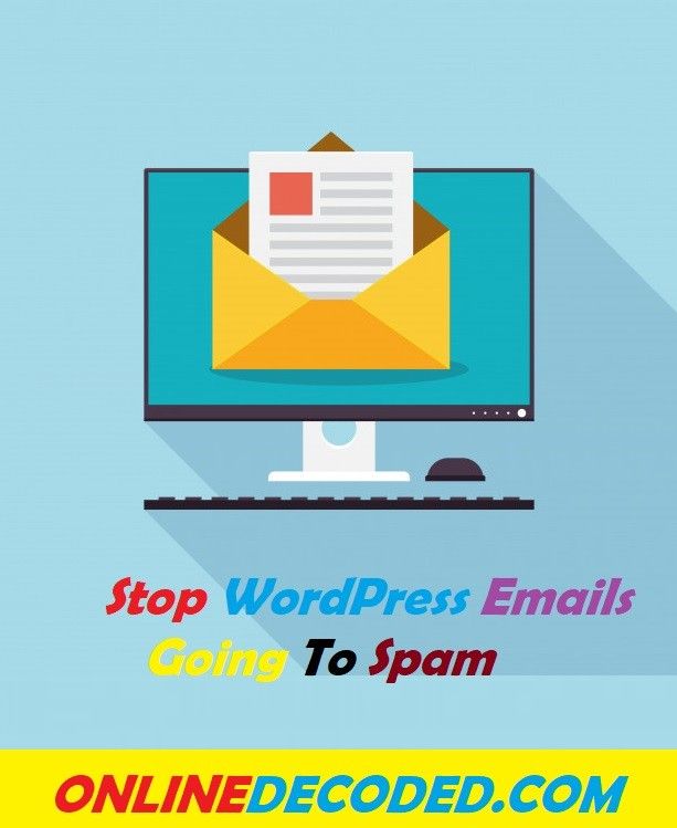 How To Stop WordPress Emails Going To Spam Easily in 2021