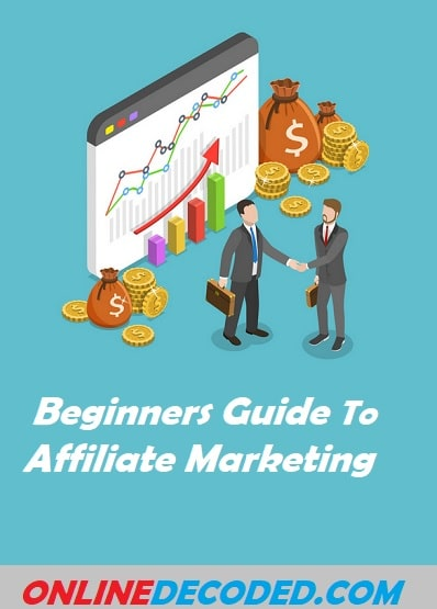Beginners Guide To Affiliate Marketing To Make Easy Money In 2020